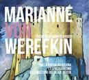 MARIANNE WEREFKIN - I colori di un'anima in viaggio