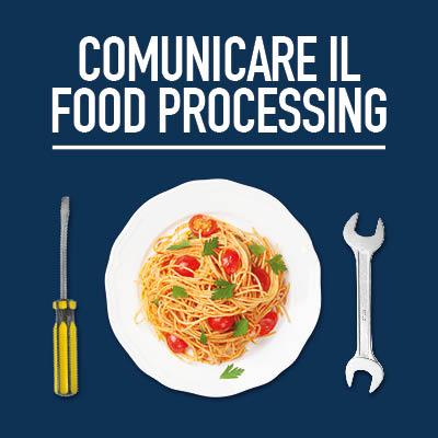 IPSOFACTORY FOR FOOD PROCESSING: LA PRIMA AGENZIA DI COMUNICAZIONE VENETA PER L'INDUSTRIA ALIMENTARE