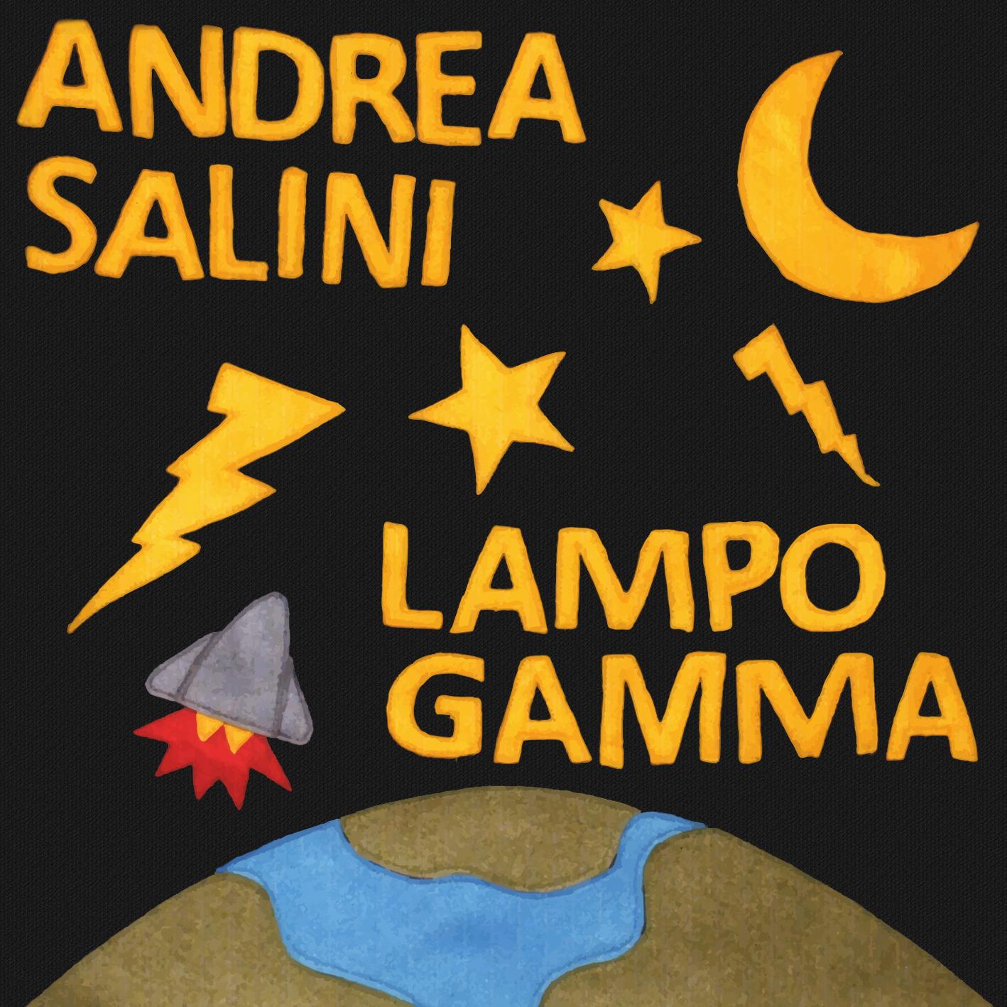 """""""Il Lupo del Rock"""" torna con """"LAMPO GAMMA"""". E' uscito il nuovo album di Andrea Salini!"""