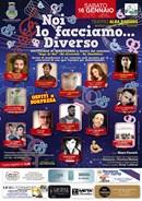 Noi lo facciamo…Diverso. La prima edizione dello spettacolo di beneficenza No Diversità – No Omofobia