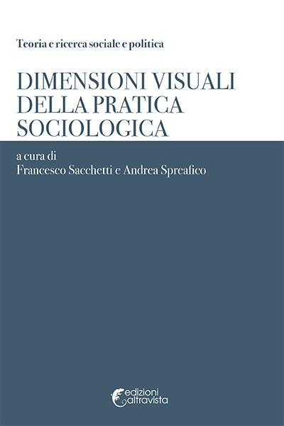 Dimensioni visuali della pratica sociologica ora in libreria - Teoria delle finestre rotte sociologia ...