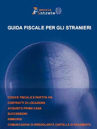 Guida fiscale per gli stranieri residenti in italia - Iva 4 costruzione prima casa agenzia entrate ...
