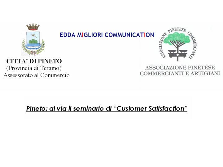 """""""CUSTOMER SATISFACTION: la strada verso la fidelizzazione del cliente""""."""