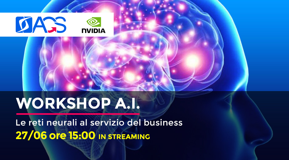 "Workshop AI ""Da Manuale a Automatico: Le Reti Neurali al servizio del business"". martedì 27 giugno un workshop gratuito (disponibile in streaming) sull'Intelligenza Artificiale e sull'automazione dei processi."