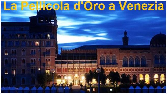 """Definito il Comitato d'onore de """"La Pellicola d'Oro"""" che sbarca per la prima volta alla Biennale di Venezia durante la 74. Mostra Internazionale d'Arte Cinematografica tra i Premi Collaterali."""