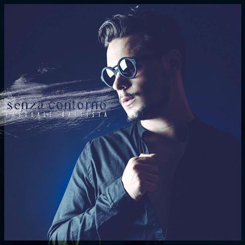 """""""Senza contorno"""" il primo singolo di Pasquale Battista"""