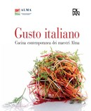 """""""Gusto Italiano"""" fotografa la Cucina Italiana d'Autore"""